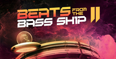Beats From The Bass Ship 2 - Loopmasters